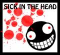 Sick in the head